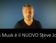 Elon Musk è il NUOVO Steve Jobs
