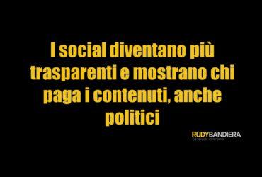 I social sanno quali sono i contenuti politici e chi li paga