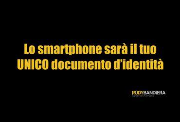 smartphone documento identità