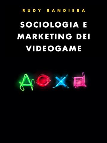 Sociologia e marketing dei videogame